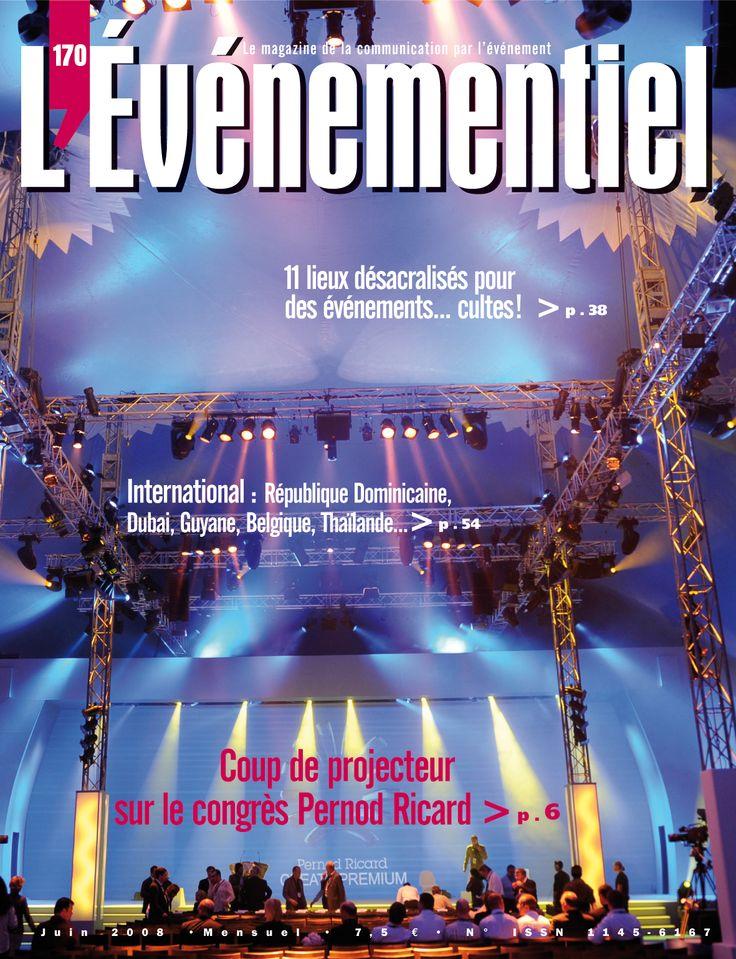 L'ÉVÉNEMENTIEL n°170 (juin 2008) : Coup de projecteur sur le congrès Pernod Ricard !