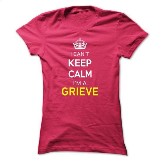 I Cant Keep Calm Im A GRIEVE - #tee design #tshirt skirt. ORDER NOW => https://www.sunfrog.com/Names/I-Cant-Keep-Calm-Im-A-GRIEVE-HotPink-14195849-Ladies.html?68278