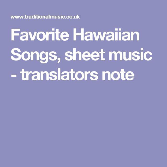 Favorite Hawaiian Songs, sheet music - translators note