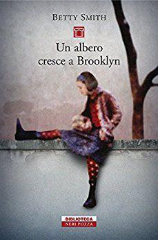 Un albero cresce a Brooklyn Aspirazioni gioie e dolori di una famiglia americana di Brooklyn.. Adattato a chi vuole sapere com'era la vita della povera gente in America prima e durante la prima guerra mondiale