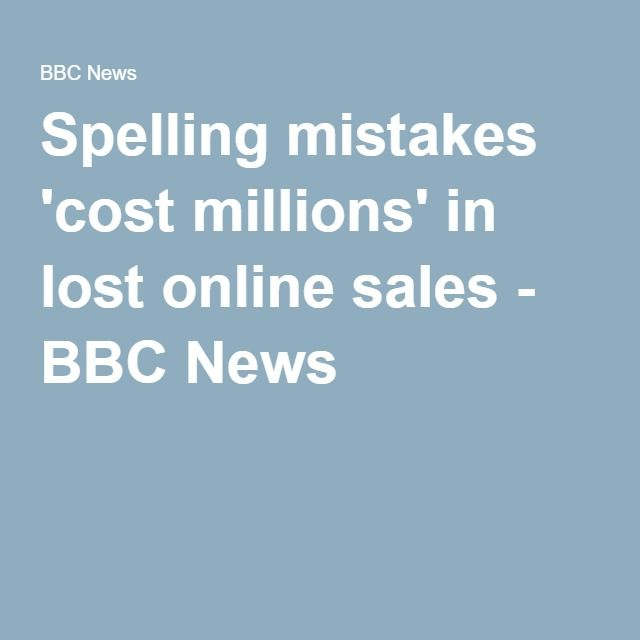 Spelling mistakes 'cost millions' in lost online sales - BBC News