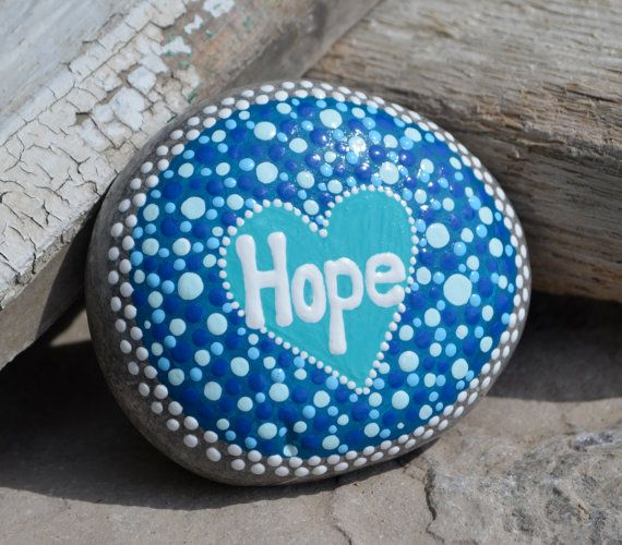 Hope Rock, painted stone, painted rock, stone art, rock art, dot art, hope, get…