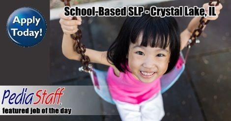School Based SLP – Crystal Lake, IL