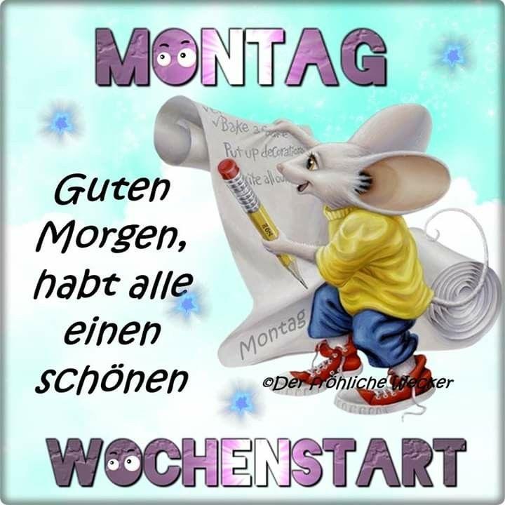 Pin Von Birgit Crews Auf Guten Morgen Guten Tag Montag