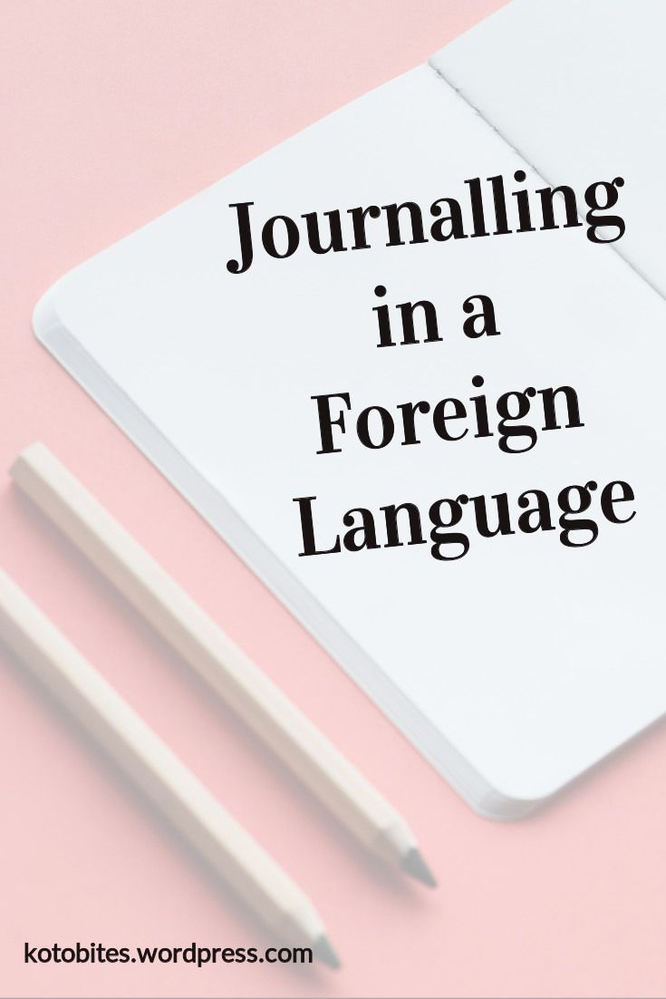 Journalling in a Foreign Language