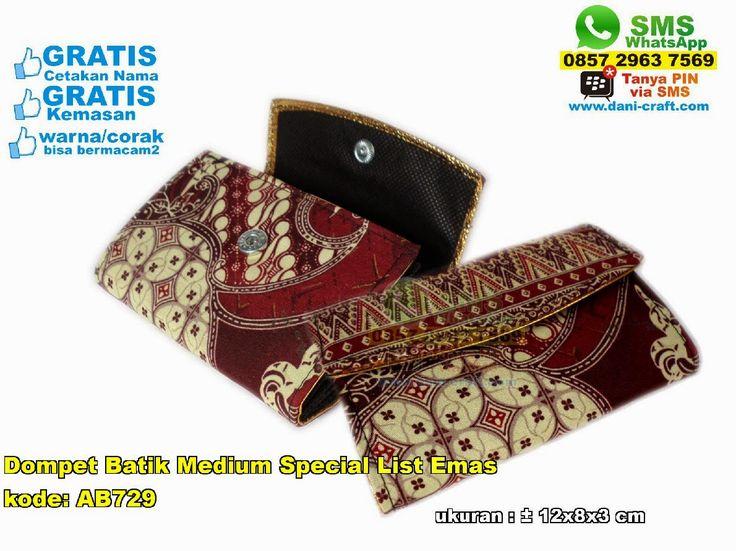 Dompet Batik Medium Special List Emas WA/SMS/Telp 089630123779, 085729637569 Pin BBM 5E9C1BC6 #DompetBatik #HargaBatik #desainundanganPernikahan #undanganPernikahan