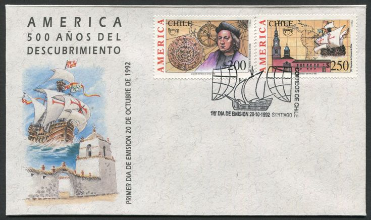 Chile First Day Cover Scott #1023-24 (20 Oct 1992) UPAEP America issue for 1992: Discovery of America: Aztec Calendar Stone, astrolabe, Christopher Columbus; Church, map of Central and South America, sailing ship (galleon).   The Upaep emblem is on both stamps. Cover cachet shows sailing ship (galleon) and church. Pictorial cancellation with stylized sail boat between two globes.