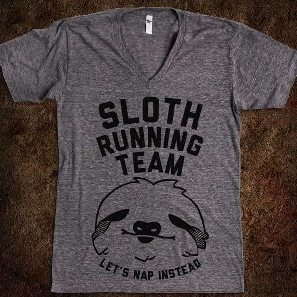 Sloth Running Team t-shirt  I want this shirt for xc and track! that would be our entire team!
