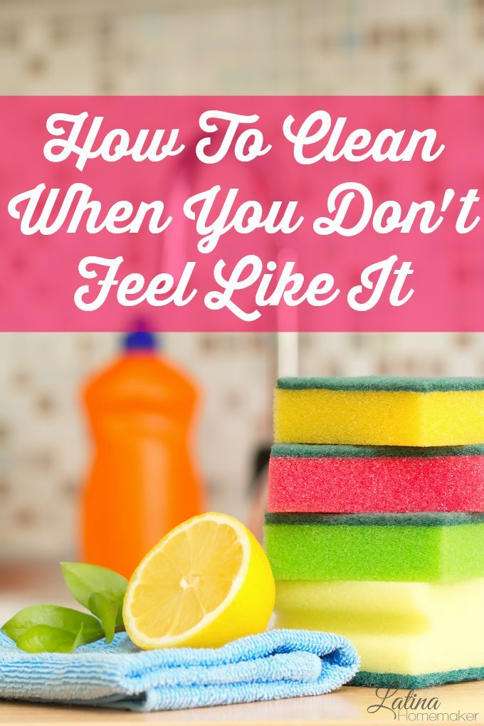 How To Clean When You Don't Feel Like It-Simple tips and tricks to help you get motivated to clean your home even when you don't feel like doing it.