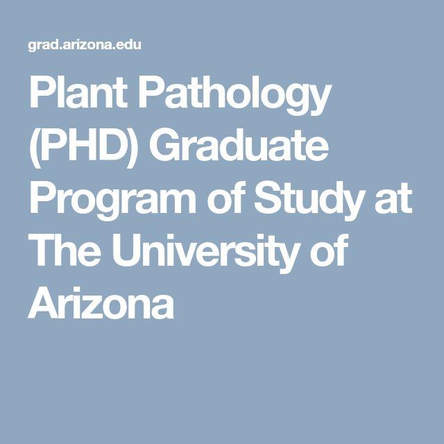 Plant Pathology (PHD) Graduate Program of Study at The University of Arizona