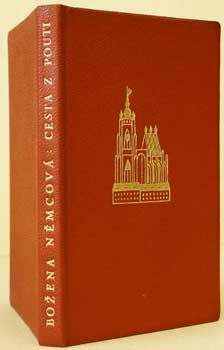 NĚMCOVÁ, BOŽENA: CESTA Z POUTI. ČTYRY DOBY. Hyperion - Praha, Janská, 1927. Edice Hyperion sv. 33.  Antikvariát PRAŽSKÝ ALMANACH w w w . a r t b o o k . c z