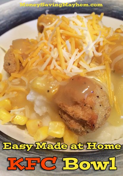 Easy Made at Home KFC Bowls Recipe