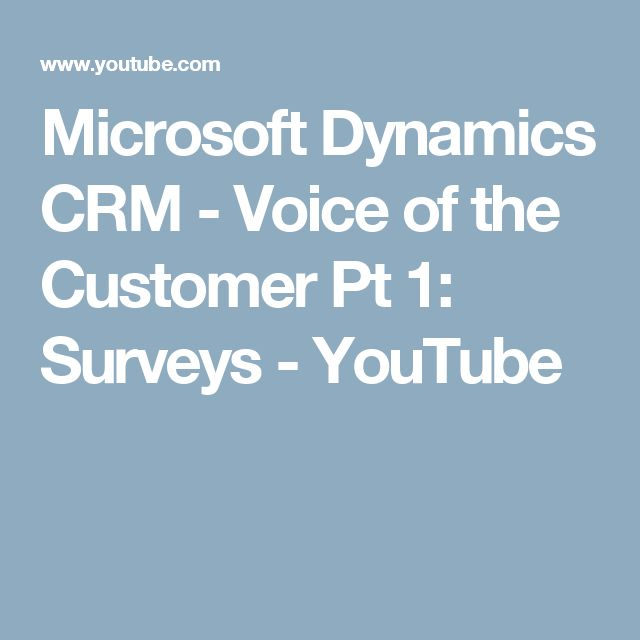 Microsoft Dynamics CRM - Voice of the Customer Pt 1: Surveys - YouTube