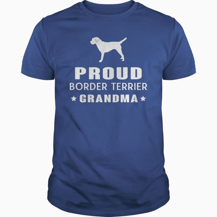 Proud #Border Terrier Grandma TShirt, Order HERE ==> https://www.sunfrog.com/Pets/123653821-683311470.html?8273, Please tag & share with your friends who would love it, #birthdaygifts #superbowl #xmasgifts  #border terrier painting, border terrier names, border terrier for sale #quote #sayings #quotes #saying #redhead #ginger #legging #shirts #tshirts #ideas #popular #everything #videos #shop