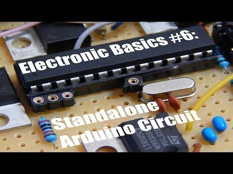 Electronic Basics #6: Standalone Arduino Circuit - YouTube