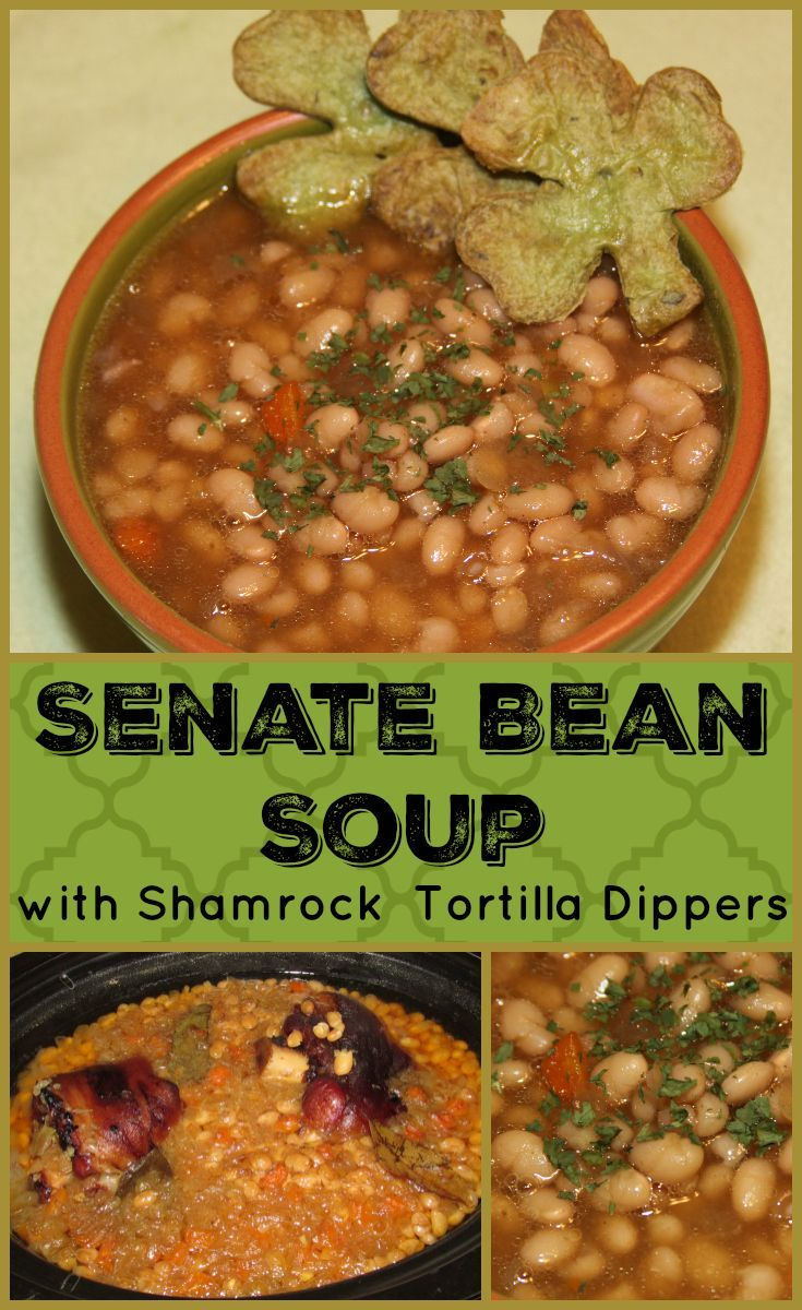 Senate Bean Soup with Shamrock Tortilla Dippers- a hearty soup made in the Crock-Pot.