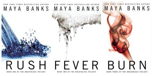 Maya Banks book series Burn, Fever, Rush....Good reads