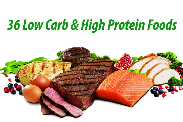36 Low Carb High Protein Foods The Very Protein Foods