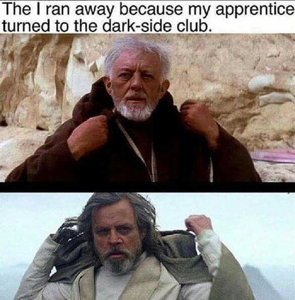 "The ""I ran away because my apprentice turned to the Dark Side"" Club."