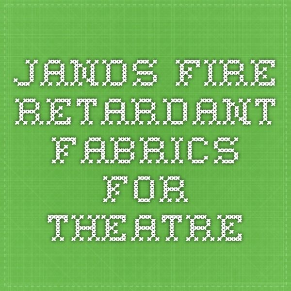 Jands - Fire Retardant Fabrics for Theatre
