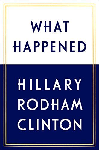 "What Happened by Hillary Rodham Clinton (10160kb/512p) #Kindle (16h50m) #Audible #FirstLine: ""Deep breath. Feel the air fill my lungs. This is the right thing to do. The country needs to see that our democracy still works, no matter how painful this is."""