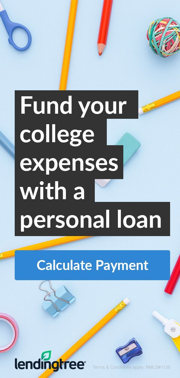 Say Goodbye To Tuition Stress College Expenses Personal Loans Lendingtree