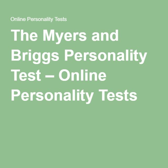 The Myers and Briggs Personality Test – Online Personality Tests