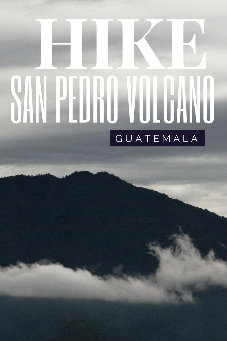 San Pedro Volcano hike in Lake Atitlan, Guatemala, makes a great day trip from the villages surrounding the lake. Climbing up the volcano takes half a day and is a must travel destination for everyone.