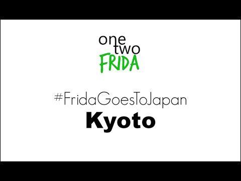 #FridaGoesToJapan: le emozioni di Kyoto | One Two Frida
