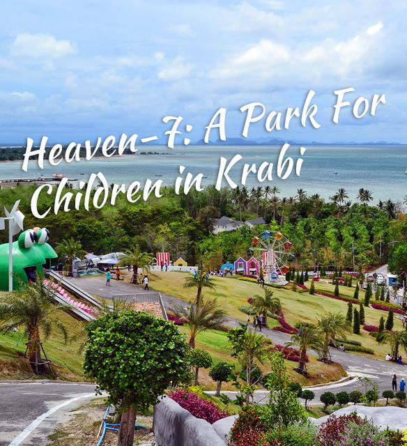 Heaven-7: A Park for Children With Panoramic Sea View in Krabi