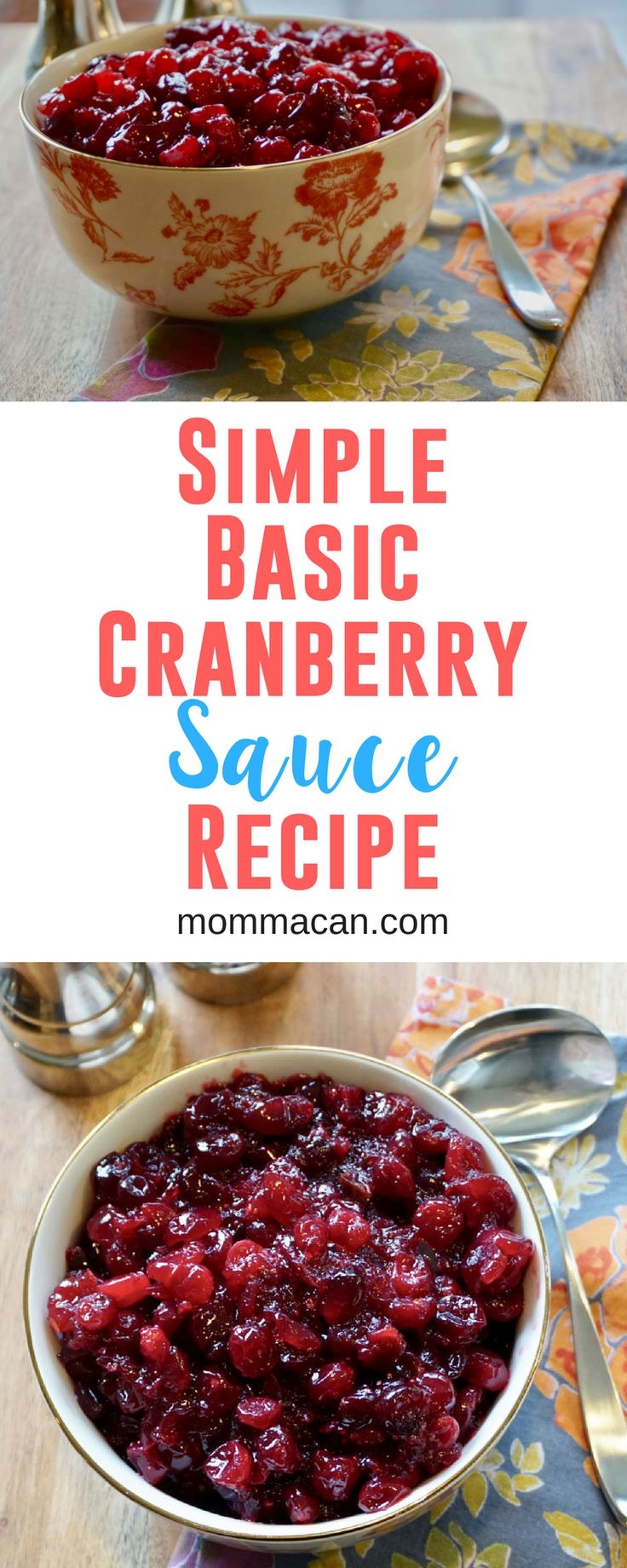 Look no further for the Best Cranberry Sauce Recipe Ever! This easy and delicious recipe takes only a few minutes to make and a handful of ingredients! The simple ingredients let the cranberries shine! It is the perfect combination of sweet and tart! The perfect complement to your holiday meal! - Momma Can #Thanksgiving #Christmas#cranberry#sauce#recipe