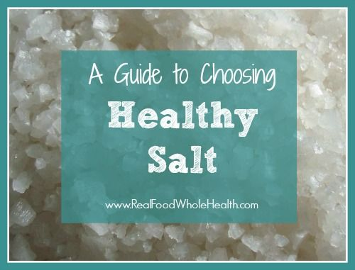 A Guide to Choosing Healthy Salt