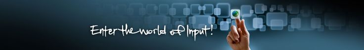 Enter the world of Input! It's simple!