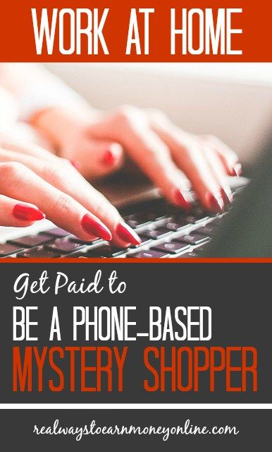 Get paid to work at home and be a phone mystery shopper for InteliChek. Flexible, independent work you can do on your own time.