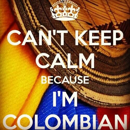 Keep Calm I'm Colombian