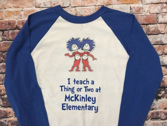 READ ACROSS AMERICA Day I Teach a Thing or Two, Teacher baseball tee, Dr Seuss shirt customized with your school, Seuss birthday shirt