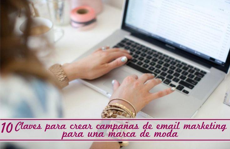 10 Claves para crear campañas de email marketing para una marca de moda