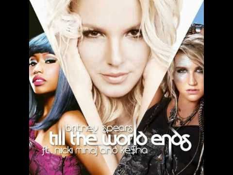 Britney Spears feat. KeSha & Nicki Minaj - Till The World Ends (Remix) in love with this