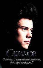 Cazador (Harry Styles Fanfiction) - Wattpad