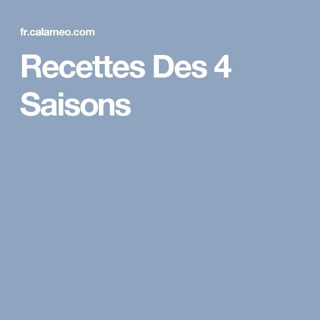 Recettes Des 4 Saisons