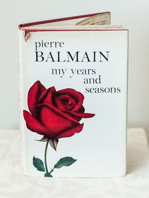 Pierre Balmain ~ My Years and Seasons - 1st Ed.