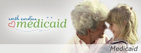 NC Division of Medical Assistance - High quality health care through Medicaid and Health Choice for Children.