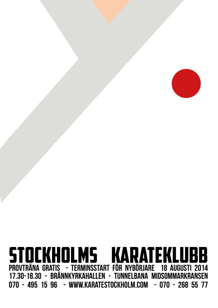 A poster I made for Swedish Karate Association as a fun project to practice remake of current posters and the use of smart minimalistic design.  Design by: Sofie Predikaka