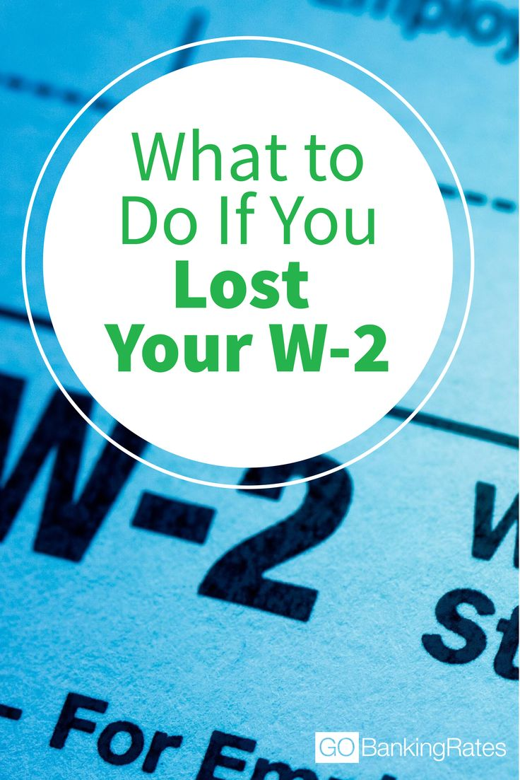 Here's how to replace your lost W-2 to meet the April 18 tax deadline.