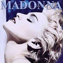 True Blue (Madonna album) - Released June 20, 1986.