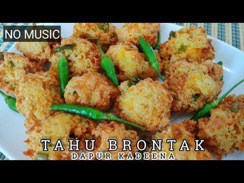 No Music Cara Membuat Tahu Brontak Bikin Nagih Youtube Makanan Dan Minuman Resep Tahu Resep Makanan