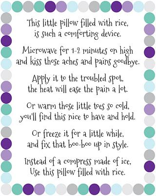 Rice Bag Warmers! Make rice bag warmers as a gift, how to on here, then print this out and attach. Great easy gift!