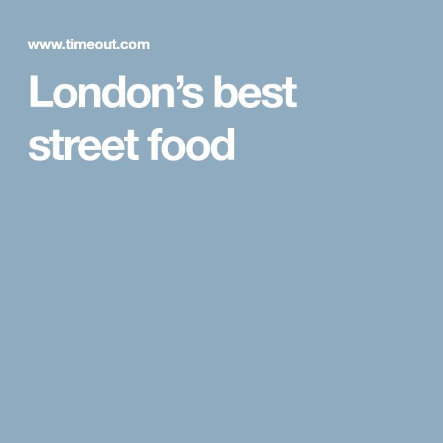 London's best street food