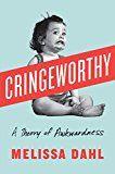 Cringeworthy: A Theory of Awkwardness by Melissa Dahl (Author) #Kindle US #NewRelease #Counseling #Psychology #eBook #ad