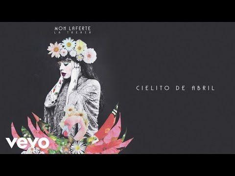 (34) Mon Laferte - Cielito De Abril (Audio) ft. Manuel Garcia - YouTube